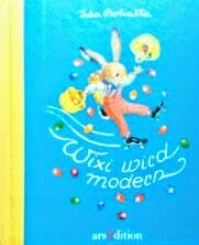 ドイツ語絵本 Ida Bohatta / Wixi wird modern