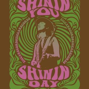 Shinin' You Shinin' Day