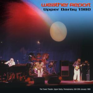 Weather Report - Upper Darby 1980 (Uxbridge 062)