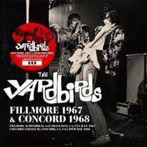 The Yardbirds - Fillmore 1967 & Concord 1968