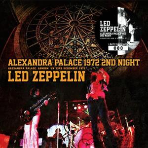 Led Zeppelin - Alexandra Palace 1972 2nd Night
