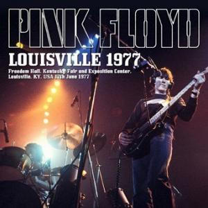 Pink Floyd - Louisville 1977 (Gift CDR)