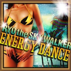 ENERGY DANCE ♪