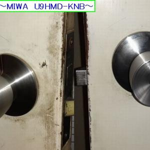 握り玉錠交換~MIWA U9HMD-KNB~