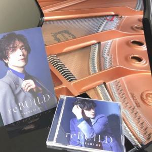 大好きなピアニストさん 大井健 さんのニューアルバム『reBUILD』