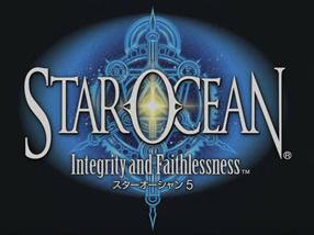 【SO5】スターオーシャン5 Integrity and Faithlessness