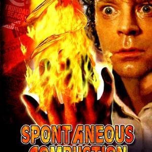 映画『スポンティニアス・コンバッション / 人体自然発火』~燃焼人間第1号
