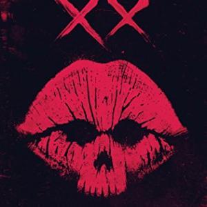映画『XX』~女はソレを我慢できない