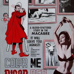 映画『カラー・ミー・ブラッド・レッド』~オレの絵の具はしぼりたて