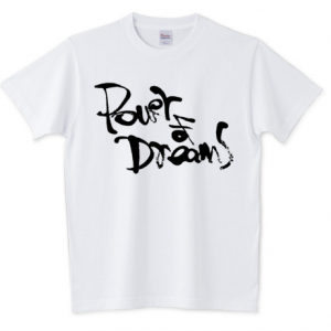 Power of Dreams Tシャツ