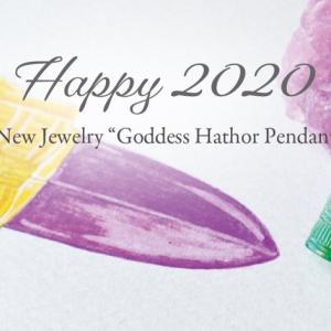 2020年はハトホル女神のジュエリーからスタートです。