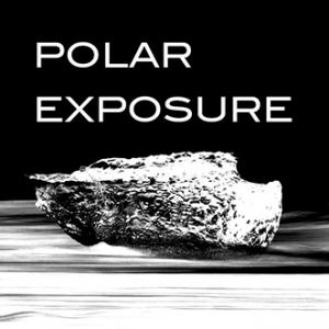 POLAR EXPOSURE 2019