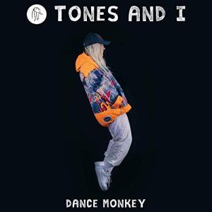 Dance Monkey / Tones and I