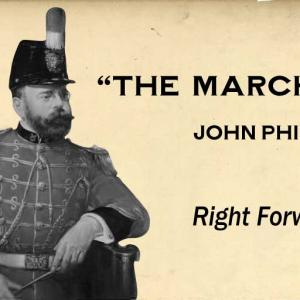 Right Forward March / John Philip Sousa (1881)