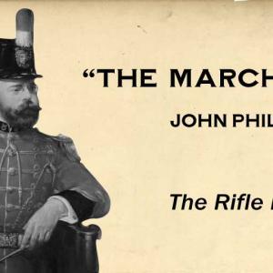 The Rifle Regiment / John Philip Sousa (1886)