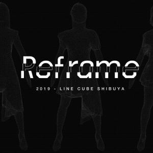Perfumeさん(@LINE CUBE SHIBUYA「Reframe2019」2日目