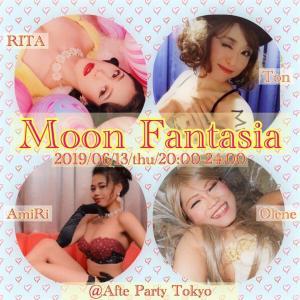 出演◆6/13(木)ムーンファンタジア@AFTER PARTY TOKYO