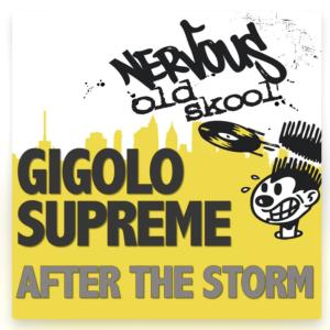 Gigolo Supreme - After The Storm