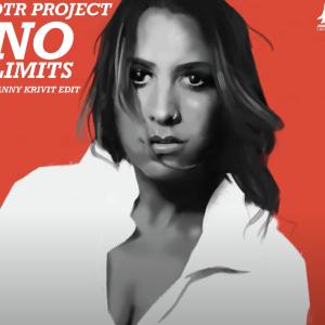 DTR Project - No Limits (Danny Krivit Edit)