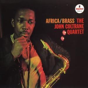 Africa / Brass  / John Coltrane