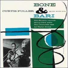 Bone & Bari / Curtis Fuller
