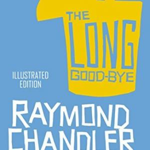Raymond Chandler作「Long good by」を読みました。