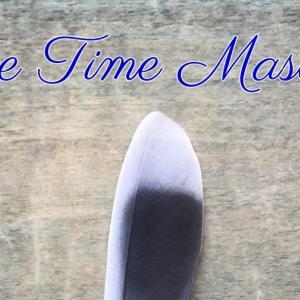 *時間の主人(The Time Master)*ミスティカルシャーマンオラクルカードより、今日のエンジェルメッセージ(May 29)