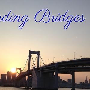 *橋の修復(Mending Bridges)*ゲートウェイオラクルカードより、今日のエンジェルメッセージ(Aug.7)