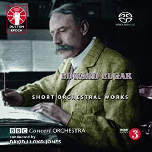 【ディスク 感想】エルガー/管弦楽小品集  〜 デイヴィッド・ロイド=ジョーンズ指揮BBCコンサート管