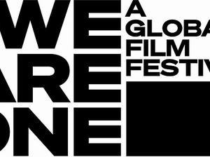 オンライン映画祭 We Are One: A Global Film Festival ラインナップ リスト!