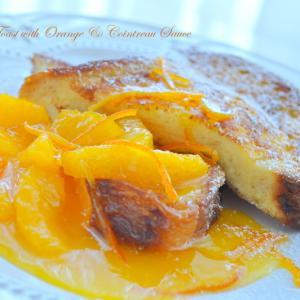 明日の朝食はフレンチトーストいかがですか?オレンジ&コアントローでおうちカフェ!