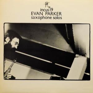 エヴァン・パーカー『saxophone solos』