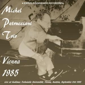 ミシェル・ペトルチアーニ『Vienna 1985』