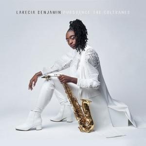 ラケシア・ベンジャミン『Pursuance : The Coltranes』