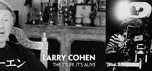B級の神様、逝く。 追悼:ラリー・コーエン