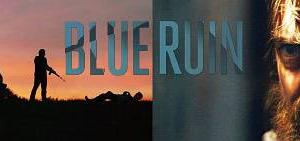 虚無という名の復讐劇。 ブルー・リベンジ
