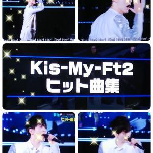 Kis-My-Ft2ヒット曲集(✿^‿^)
