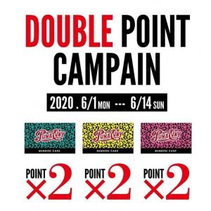 ★DOUBLE POINT CAMPAIN★