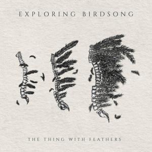 音楽(UK) - Exploring Birdsong、2019年に初EPリリース