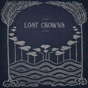 音楽-Lost Crowns(UK) Every Night Something Happens