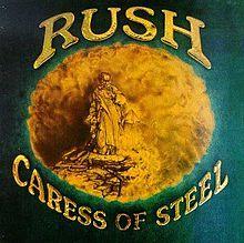 RUSH 「Caress of Steel」
