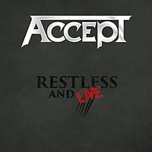 ACCEPT 「Restless and Live」