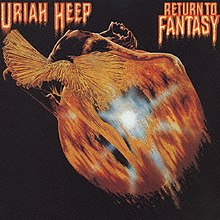 URIAH HEEP 「Return to Fantasy」