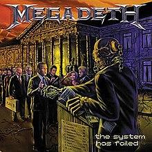 MEGADETH 「The System Has Failed」