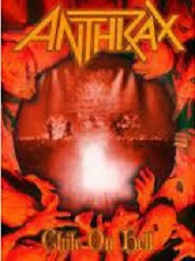 ANTHRAX 「Chile on Hell」