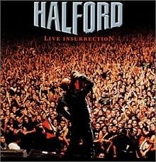 HALFORD 「Live Insurrection」