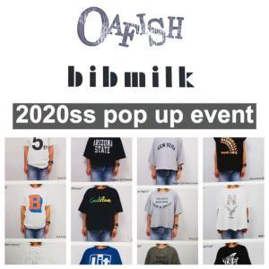 【OAFISH/BIBMILK】POP UP EVENT 開催!