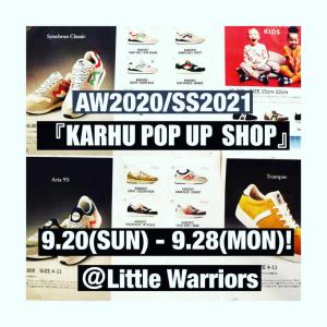 【KARHU POP UP  SHOP】20日 日曜日より開催!