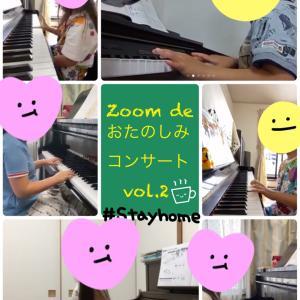 Zoom de おたのしみコンサート vol.2  終了しました!