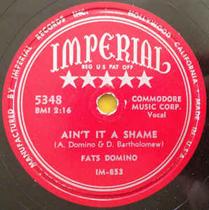 10/24 Fats Domino ~ Ain't That A Shame